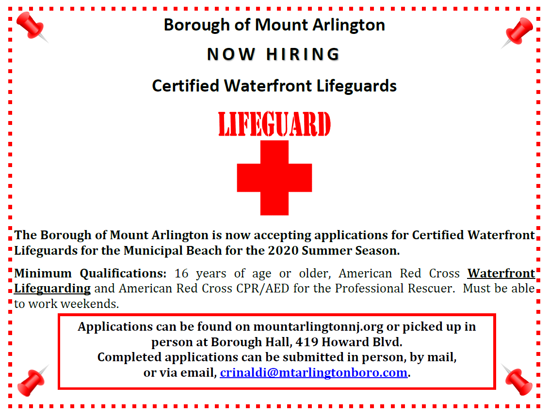 The Borough of Mount Arlington is now accepting applications for Certified Waterfront Lifeguards for the Municipal Beach for the 2020 Summer Season.